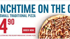 Dominos Lunchtime On the Go Special!